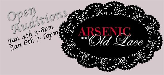 OPEN AUDITIONS - Arsenic & Old Lace Jan 6th 7-10pm