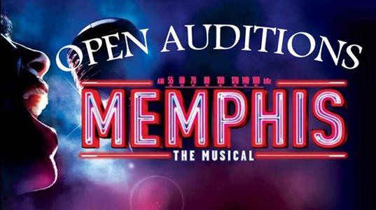 Open Auditions - MEMPHIS