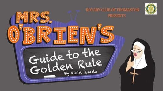 Thomaston Rotary presents Mrs. O'Brien's Guide to the Golden Rule