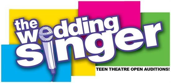 Teen Theatre Open Auditions- The Wedding Singer