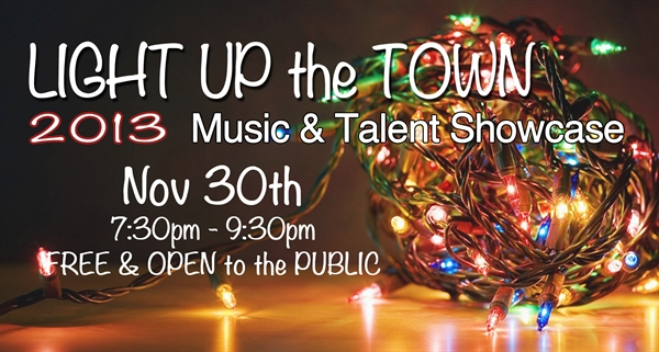 Light Up the Town Music & Talent Showcase